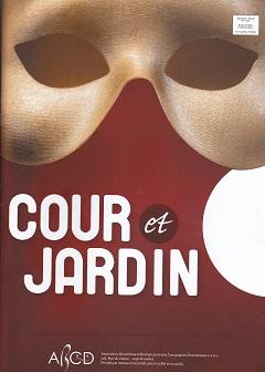 Mensuel de l'ABCD: Cour et Jardin